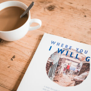 Where you go I will go book and cup of tea